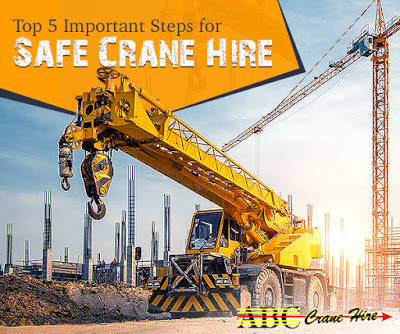 5 Important Steps for Safe Crane Hire
