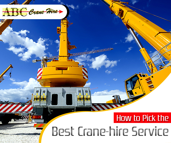 How to Pick the Best Crane-hire Service?