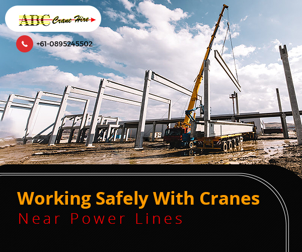 How to Operate Your Crane Safely Near the Power Lines?