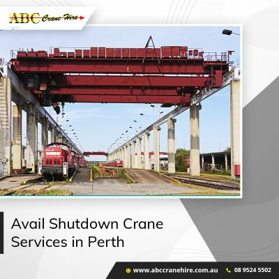 Here's Why You Should Avail Shutdown Crane Services in Perth!